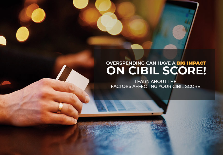 Splurged on Festive Sales? It May Have Impacted your CIBIL (Credit) Score!