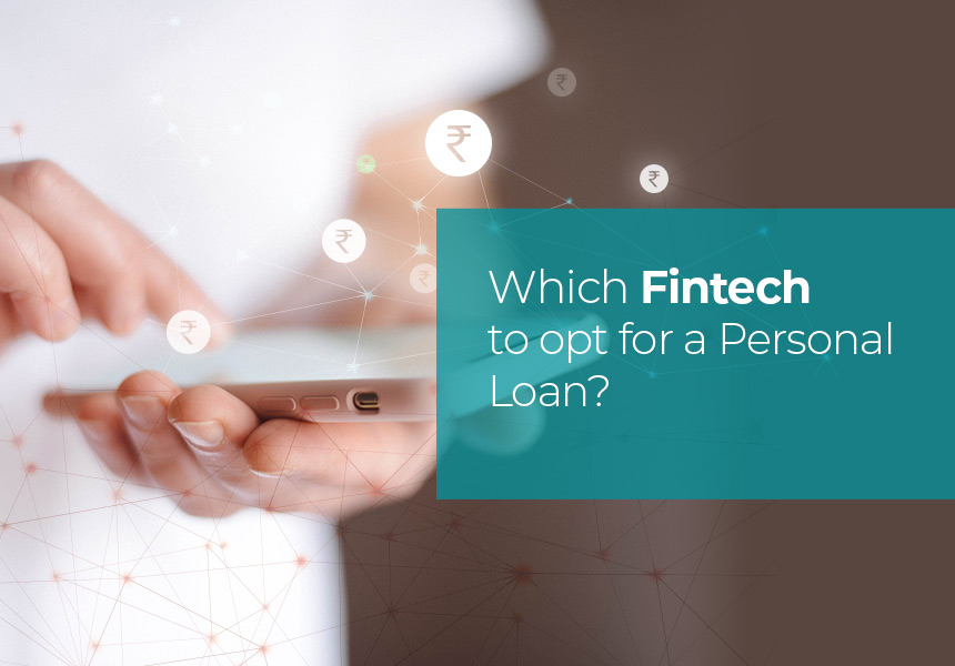 How to Decide Which Fintech to Opt for a Personal Loan?