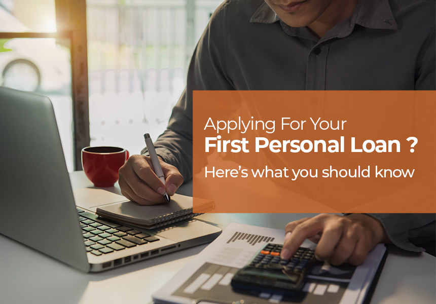 Applying for your First Personal Loan? Here