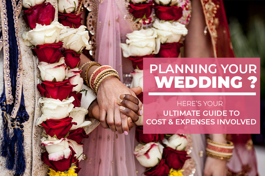 What Does an Indian Wedding Cost? Budget Breakdown & Tips to Cut Down on Expenses