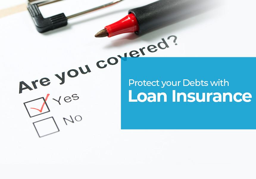 What is Loan Insurance? Personal Loan Insurance Explained