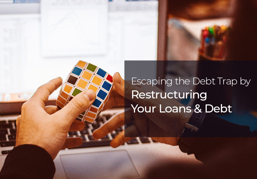 Restructuring of Loans – A Solace from Debt Traps!