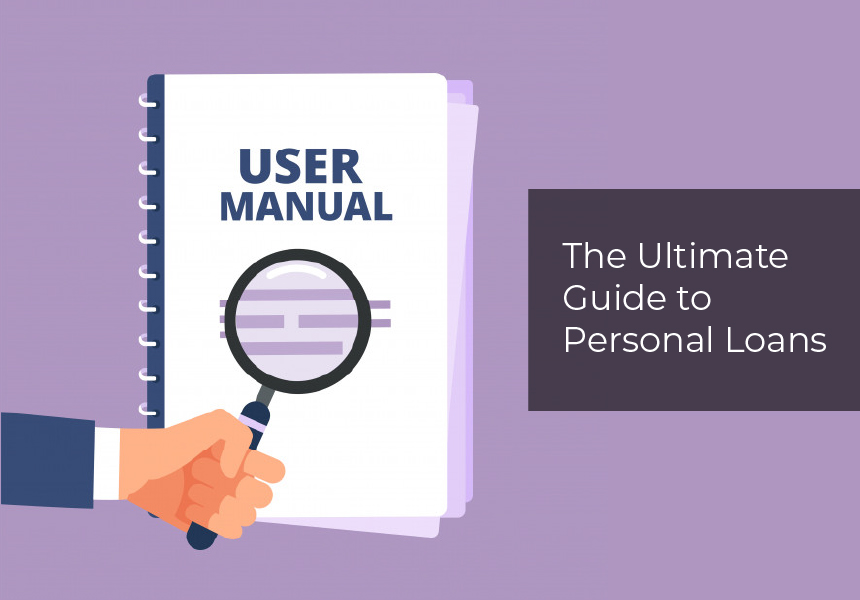 The Ultimate Guide to Personal Loans